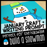 Winter Snowman Craft and Writing Prompt