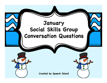 January Social Skills Conversation Questions/Writing Prompts