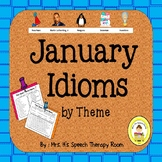 January Speech Therapy Idioms - Upper Elementary, Middle School,  High School
