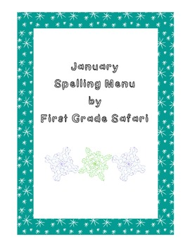 January Spelling Menu - 9 ways for students to learn their spelling words