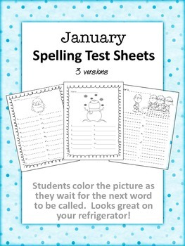 January Spelling Test Sheets