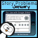 January Story Problems for Use with Google Slides™
