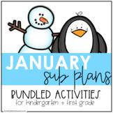 January | Sub Plans Bundle | Kindergarten & 1st Grade