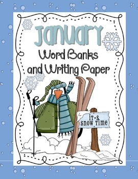 January-Theme Word Banks and Writing Paper