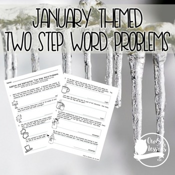 January Themed Two Step Word Problems