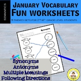 January Vocabulary -Synonyms, Antonyms, Multiple Meanings,