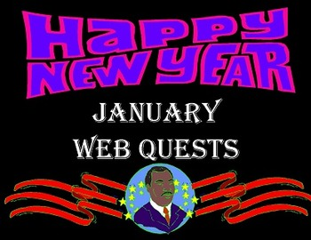 Web Quests For January (New Year & MLK Day) Computer Skills
