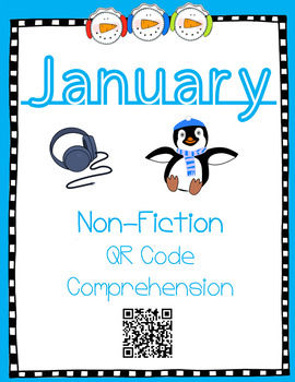 January- Winter Animals- Non Fiction QR Code Comprehension