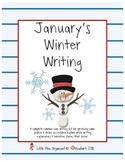 January Winter Explanatory & Narrative Story Writing!