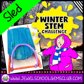 Winter STEM Activities (Sled Winter STEM Challenge)