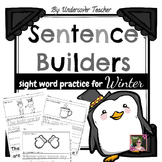 Winter Sight Words Sentence Builders {Daily 5 & Homework}-No PREP