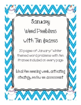 January Word Problems with Ten Frames for Kindergarten and