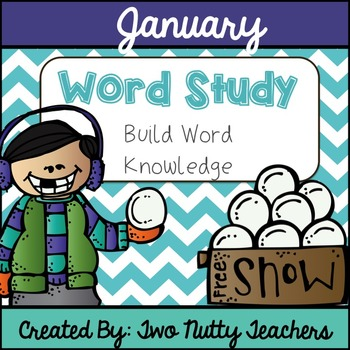 Word Study and Interactive Notebook: January