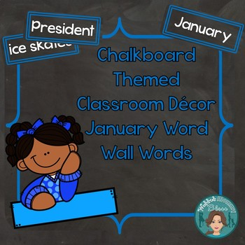 January Word Wall Words (Chalkboard Labels Decor Add On)