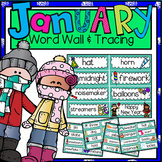 Word Wall and Tracing: January (Winter, Seasons, Handwriting, New Year's)