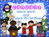 January Word Work AND Work on Writing