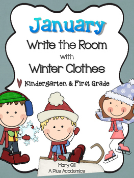 Kindergarten/ First Grade - January Write The Room - Winter Clothing