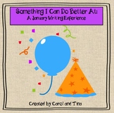 """January Writing Activity: """"I Can Do Better At..."""""""