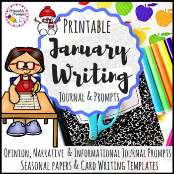 January Writing Prompts  & January Writing Activities