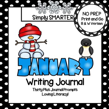 January Writing Journal:  NO PREP Journal Prompts