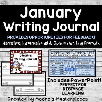 January Writing Journal: Narrative, Informational & Opinion Prompts--EDITABLE!