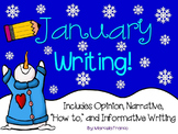 "January Writing- Opinion, Narrative, ""How to,"" and Informative Writing Practice"