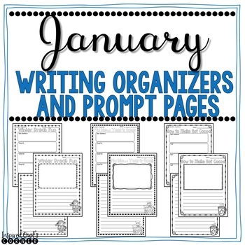January Writing Organizers and Prompt Pages