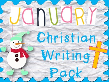 January Writing Pack: Christian (Biblical Integration)