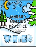 January Writing Practice - Winter Vocabulary Words and Sentence Writing Practice