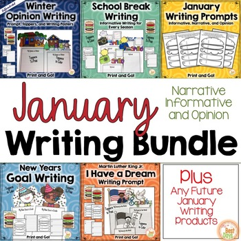January Writing Prompts BUNDLE: Narrative, Informative, and Opinion Writing
