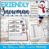 January Writing Prompts- Friendly Snowman Secret Student Winter Writing.