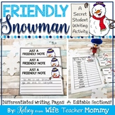 January Writing Prompts- Friendly Snowman Secret Student Winter Themed
