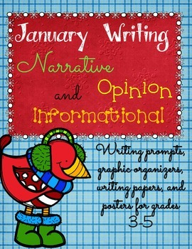 January Writing Prompts, Graphic Organizers, Papers, and Posters