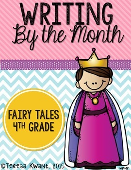 Fairy Tale Writing Lessons for 4th Grade