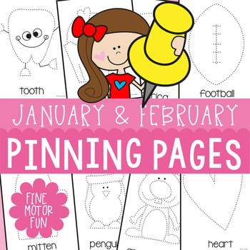 January and February Pinning Pages {Fine Motor Activities}