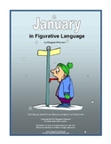 Figurative Language for January:  Simile, Metaphor, Personification, Hyperbole