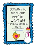 """January to the  """"Core"""" Morning Warm-Ups for Language and Math- CCSS"""