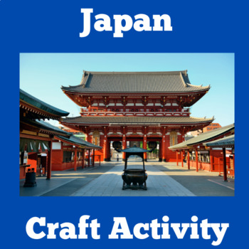 Japan Activity | Japan Craft | Japan Unit | Japanese