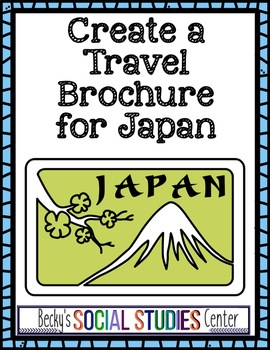 Japan Activity / Project: Create a Travel Brochure