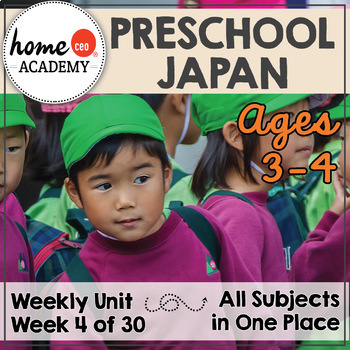 Japan - Week 4 Age 4 Preschool Homeschool Curriculum by Home CEO