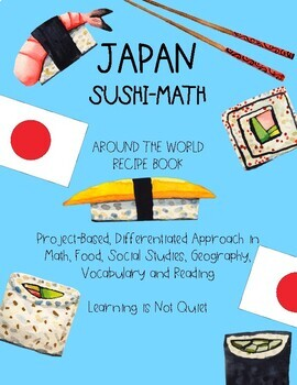 Japan Reading, Notes, Haiku Writing, Sushi-Math, Cooking (Differentiated Lesson)