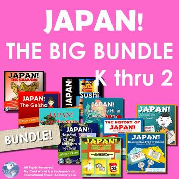 Japan! The Big Bundle Grades K through 2