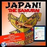 Japan! The Samurai in Feudal Japan - Lesson, Writing, Craft & No Prep Option K-2
