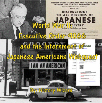 Japanese American Internment Camp Webquest (Great Website)