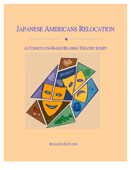Japanese Americans Relocation in WWII Readers Theatre Script