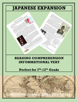 Japanese Expansion in World War 2--Informational Text Worksheet