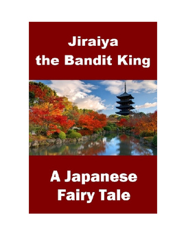 Japanese Fairy Tale - Jiraiya the Bandit
