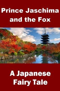 Japanese Fairy Tale - Prince Jaschima and the Fox