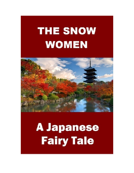 Japanese Fairy Tale- The Snow Women