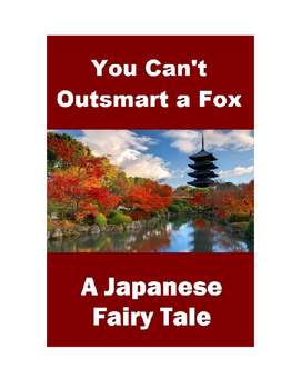 Japanese Fairy Tale - You Can't Outsmart a Fox